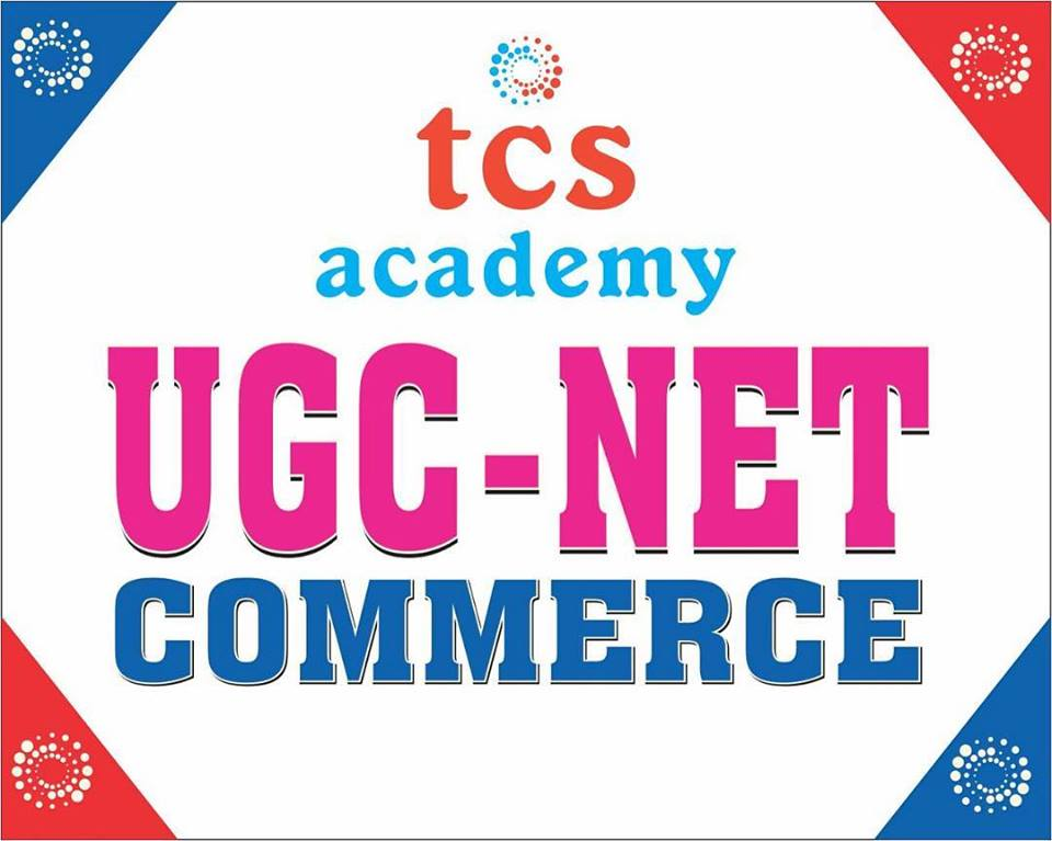 UGC NET COMMERCE COACHING TCS ACADEMY
