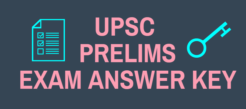 IAS Exam 2018 Answer Key : General Studies Prelims Exam Answer Key