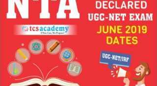 NTA UGC NET JUNE 2019 EXAM NOTIFICATION : TCS ACADEMY