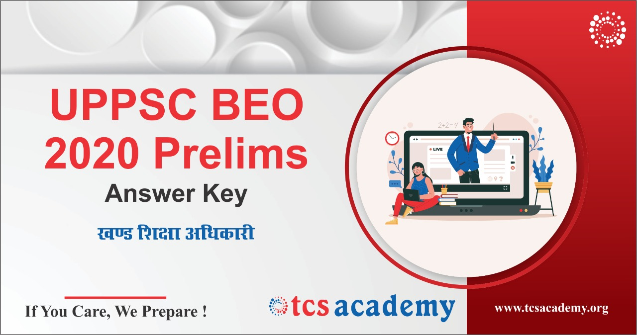 BEO Exam Answer Key Block Education Officer Khand Shikasha Adhikari Exam Answer Key : TCS ACADEMY